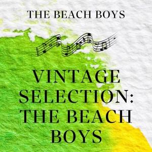 The Beach Boys的專輯Vintage Selection: The Beach Boys (2021 Remastered)