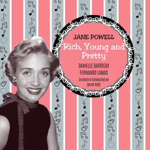Album Rich, Young and Pretty from Jane Powell