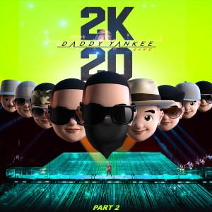 Album 2K20, Pt. 2 from Daddy Yankee