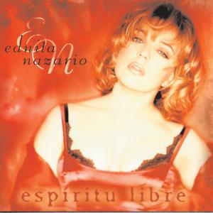 Espiritu Libre 2007 Ednita Nazario