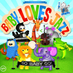Baby Loves Jazz的專輯Go Baby Go