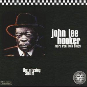 John Lee Hooker的專輯More Real Folk Blues: The Missing Album