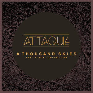 Album A Thousand Skies from Attaque