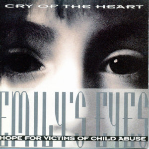Album Cry Of The Heart from Emily's Eyes