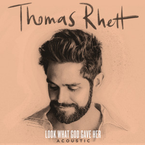 Album Look What God Gave Her from Thomas Rhett