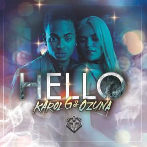 Hello 2016 Karol G; Ozuna