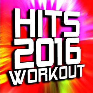 Remix Factory的專輯Hits 2016 Workout