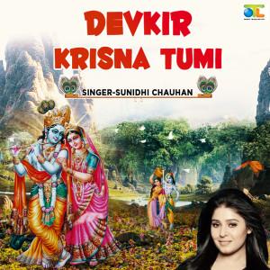 Album Devkir Krisna Tumi from Sunidhi Chauhan