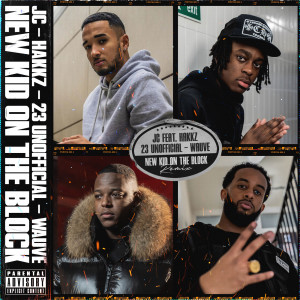 Album New Kid On The Block (Remix) (Explicit) from 23 Unofficial
