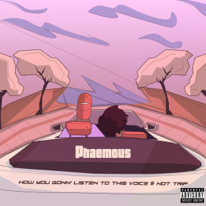 Listen to How You Gonn' Listen To This Voice And Not Trip song with lyrics from Phaemous