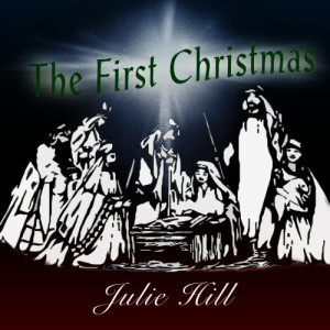 Album Lure Records: The First Christmas from Julie Hill