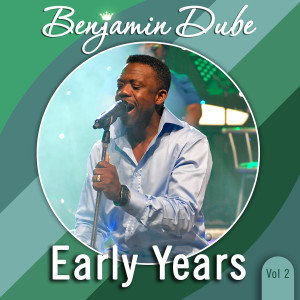Album Early Years, Vol. 2 from Benjamin Dube