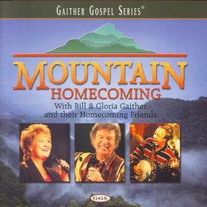 Album Mountain Homecoming from Bill & Gloria Gaither
