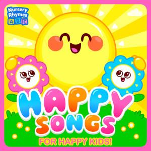 Nursery Rhymes ABC的專輯Happy Songs for Happy Kids