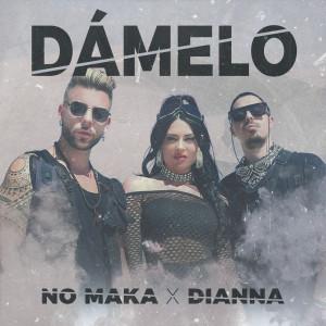 Album Dámelo from No Maka