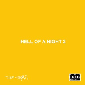 Album Hell of a Night 2 (Explicit) from The Team