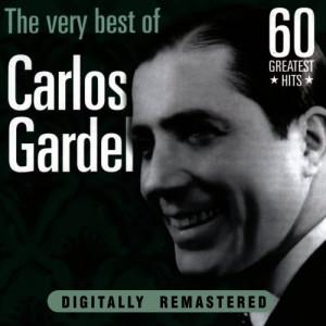 Carlos Gardel的專輯Carlos Gardel: The Very Best