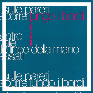 Lungo I Bordi 1995 Massimo Volume