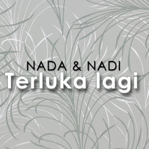 Album Terluka Lagi from Nadi