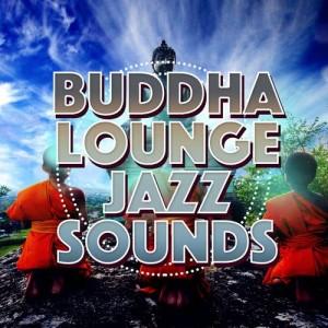 Album Buddha Lounge Jazz Sounds from Buddha Lounge