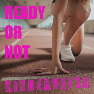 Album Ready or Not from Kindervater