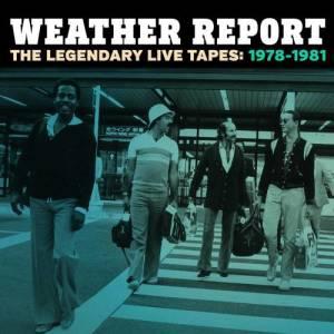 Album The Legendary Live Tapes 1978-1981 from WeatherReport