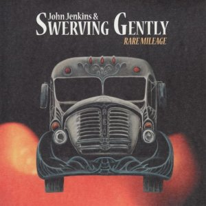 Album Rare Mileage from Swerving Gently
