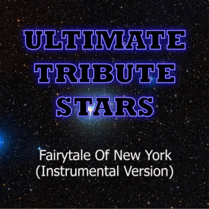 Ultimate Tribute Stars的專輯The Pogues feat. Kirsty MacColl - Fairytale Of New York (Instrumental Version)
