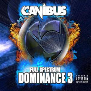 Album Full Spectrum Dominance 3 from Canibus