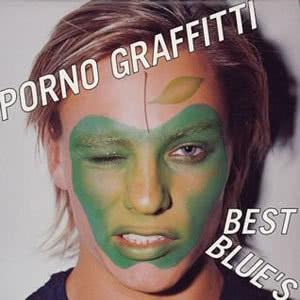 色情塗鴉的專輯Porno Graffitti Best Blue's