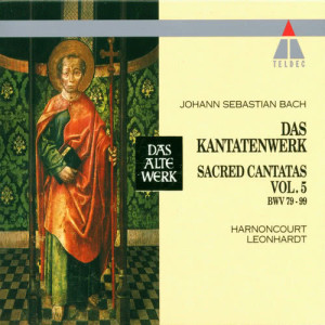 Album Bach, JS : Sacred Cantatas Vol.5 : BWV 79-99 from Concentus Musicus Wien