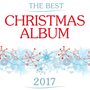 Album The Best Christmas Album 2017 from Various Artists