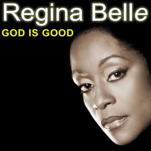 Album God Is Good from Regina Belle