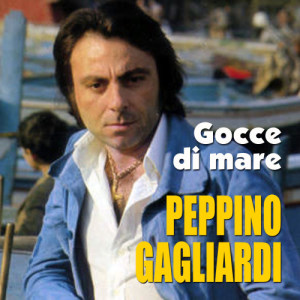 Album Gocce di mare from Peppino Gagliardi