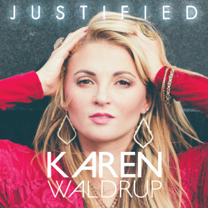Album Justified from Karen Waldrup