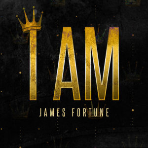Album I Am Single from James Fortune