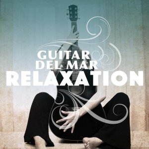 Album Guitar Del Mar Relaxation from Guitar Solos