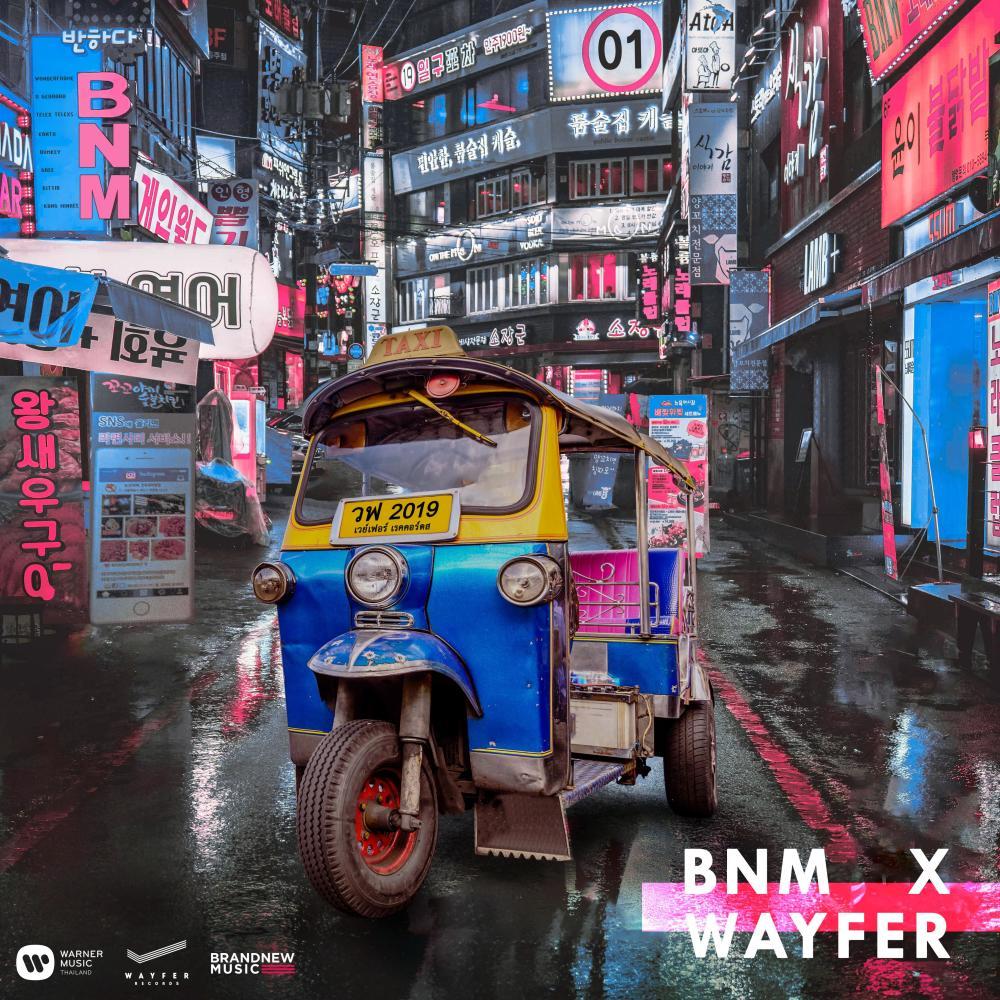 ฟังเพลงอัลบั้ม BNM X WAYFER