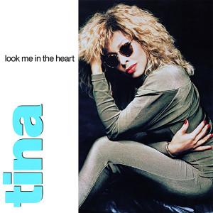 Look Me in the Heart (The Singles) dari Tina Turner