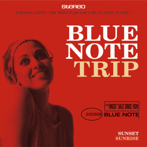 Album Blue Note Trip 2: Sunset/Sunrise from Various Artists