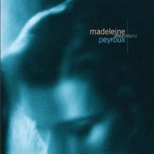 Madeleine Peyroux的專輯Dreamland