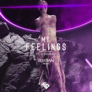 Album My Feelings (Raaban Remix) from Raaban