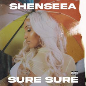 Album Sure Sure from Shenseea