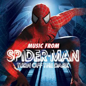 Spider-Man的專輯Spider-Man Turn Off The Dark