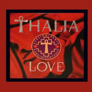 Album Love (Versión Remix Para Discoteque) from Thalia