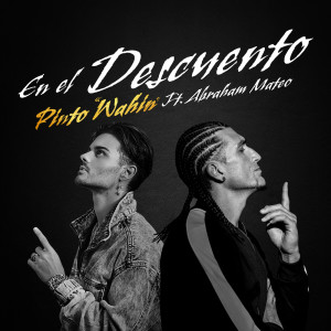 """Listen to En El Descuento song with lyrics from Pinto """"Wahin"""""""
