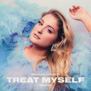 Album TREAT MYSELF (DELUXE) from Meghan Trainor