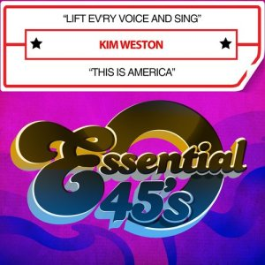 Album Lift Ev'ry Voice and Sing / This Is America (Digital 45) from Kim Weston