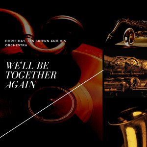 Doris Day的專輯We'll Be Together Again