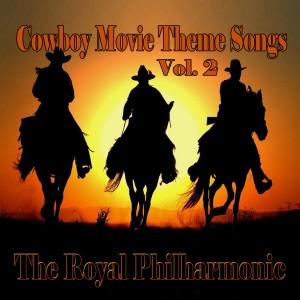 Album Cowboy Movie Theme Songs Vol: 02 from The Royal Philharmonic